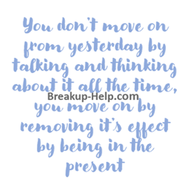 breakup quotes move on from yesterday